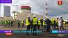 Белорусская АЭС готовится к запуску Беларуская АЭС рыхтуецца да запуску