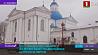 Жировичский монастырь в мае отметит 500 лет со дня основания